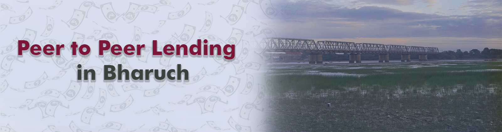 Peer to Peer Lending in Bharuch